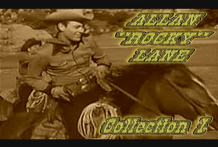 "Allan ""Rocky"" Lane Collection I ~ 3 DVD ~ 15 Great Westerns"