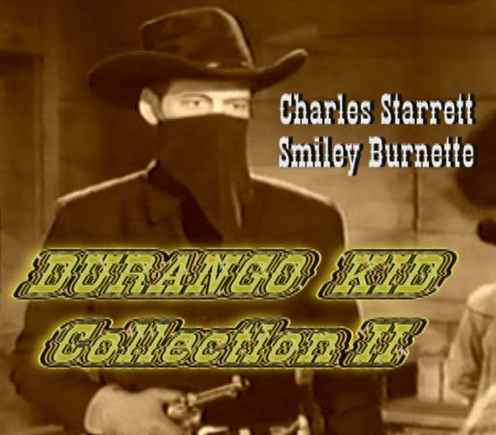 The Durango Kid Collection II ~ 10 Westerns 2 DVD