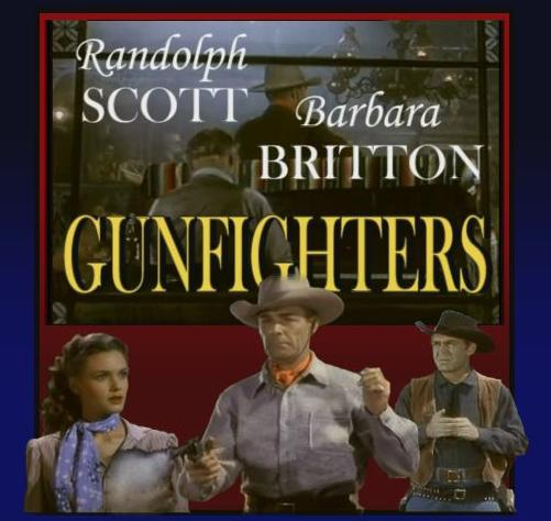 Gunfighters ~ Randolph Scott