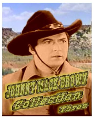 Johnny Mack Brown Collection III ~ 8 Great Westerns