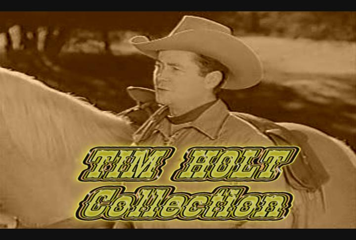 Tim Holt Collection l ~ 7 Movies 4 DVD's