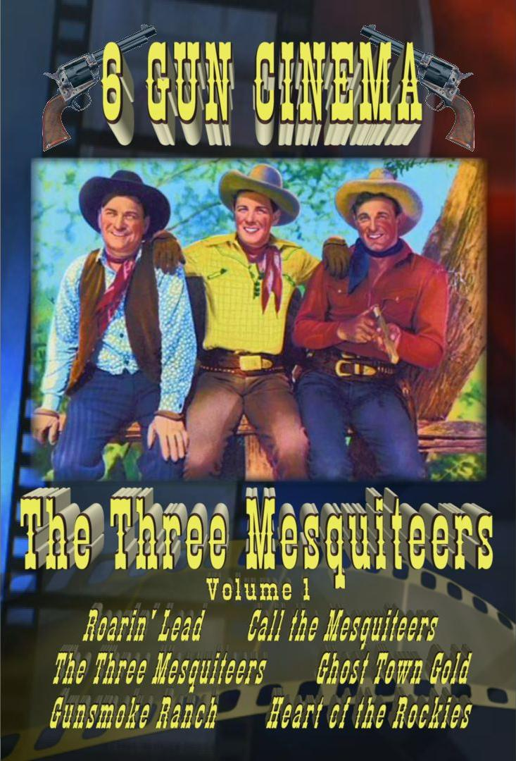 The Three Mesquiteers Six Gun Cinema Collection Vol 1 ~ 6 Movies