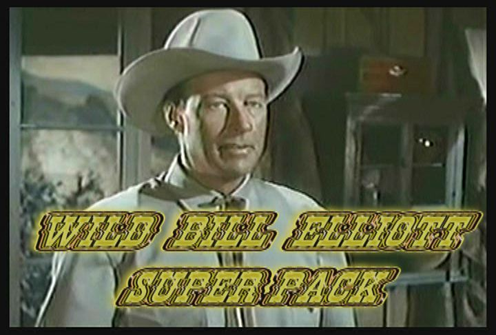 Wild Bill Elliott Super Pack 29 DVD ~ 78 Great Westerns